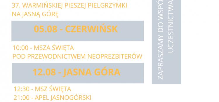 XXXVII Warmińska Piesza Pielgrzymka na Jasną Górę